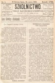 Szkolnictwo : organ nauczycieli ludowych. 1908, nr9