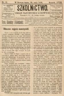 Szkolnictwo : organ nauczycieli ludowych. 1908, nr15