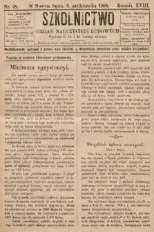 Szkolnictwo : organ nauczycieli ludowych. 1908, nr28
