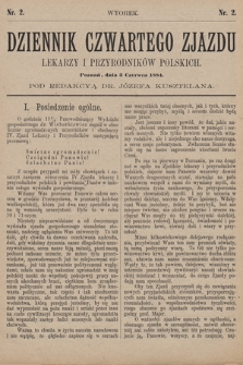 Dziennik Czwartego Zjazdu Lekarzy i Przyrodników Polskich. 1884, nr 2