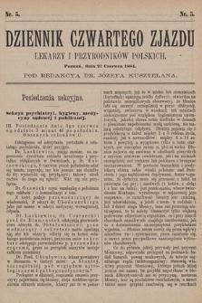 Dziennik Czwartego Zjazdu Lekarzy i Przyrodników Polskich. 1884, nr 5