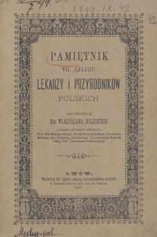 Pamiętnik VII. Zjazdu Lekarzy i Przyrodników Polskich : część lekarska. 1895