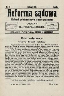 Reforma Sądowa : miesięcznik poświęcony nowym ustawom procesowym. 1907, nr11