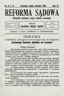 Reforma Sądowa : miesięcznik poświęcony nowym ustawom procesowym. 1907, nr6, 7, 8