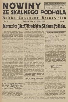Nowiny Ze Skalnego Podhala : Rabka - Zakopane - Szczawnica. R. 1, 1928, nr 4