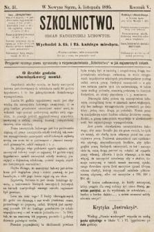 Szkolnictwo : organ nauczycieli ludowych. 1895, nr31
