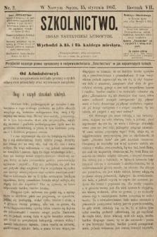 Szkolnictwo : organ nauczycieli ludowych. 1897, nr2