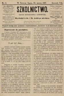 Szkolnictwo : organ nauczycieli ludowych. 1897, nr9
