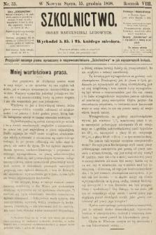 Szkolnictwo : organ nauczycieli ludowych. 1898, nr35