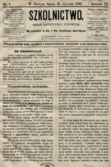 Szkolnictwo : organ nauczycieli ludowych. 1899, nr2