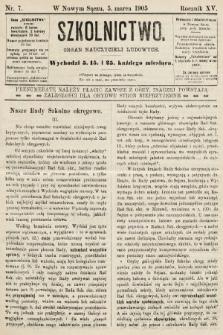 Szkolnictwo : organ nauczycieli ludowych. 1905, nr7