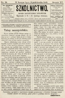 Szkolnictwo : organ nauczycieli ludowych. 1905, nr28