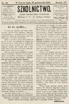 Szkolnictwo : organ nauczycieli ludowych. 1905, nr29