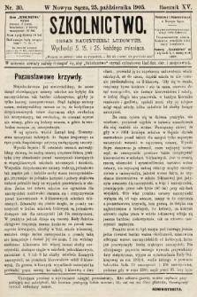 Szkolnictwo : organ nauczycieli ludowych. 1905, nr30