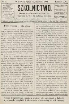 Szkolnictwo : organ nauczycieli ludowych. 1906, nr2