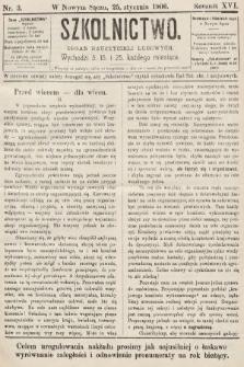Szkolnictwo : organ nauczycieli ludowych. 1906, nr3