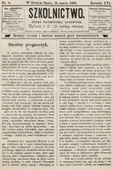 Szkolnictwo : organ nauczycieli ludowych. 1906, nr8