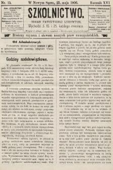 Szkolnictwo : organ nauczycieli ludowych. 1906, nr15