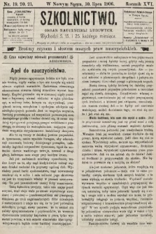 Szkolnictwo : organ nauczycieli ludowych. 1906, nr19