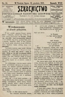Szkolnictwo : organ nauczycieli ludowych. 1912, nr30