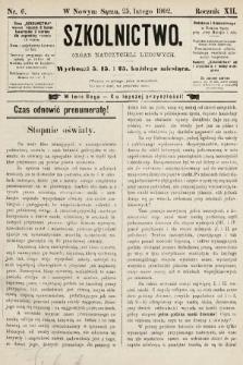 Szkolnictwo : organ nauczycieli ludowych. 1902, nr6