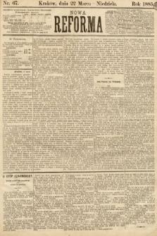 Nowa Reforma. 1885, nr67