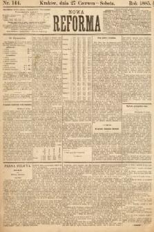 Nowa Reforma. 1885, nr144