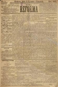 Nowa Reforma. 1885, nr 1