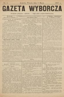 Gazeta Wyborcza : czasopismo polityczne i społeczne : organ Partyi Socyalno-Demokratycznej. 1897, nr 4