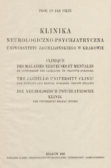 Klinika Neurologiczno-Psychjatryczna Uniwersytetu Jagiellońskiego w Krakowie = Clinique des maladies nerveuses et mentales de l'université des Jagellons de Cracovie (Pologne)