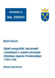 Sejmik nowogródzki, słuczorzeski i stwołowicki w czasach panowania Stanisława Augusta Poniatowskiego 1764-1795