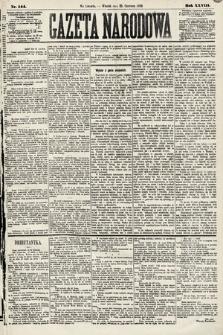 Gazeta Narodowa. 1889, nr144