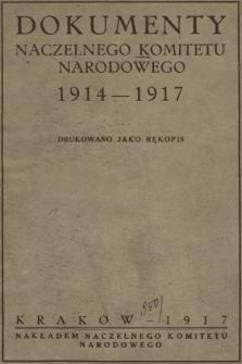 Dokumenty Naczelnego Komitetu Narodowego 1914-1917