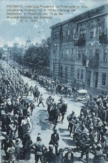 Przemyśl, wejście Prusaków do Przemyśla w dniu odzyskania twierdzy (2. 6. 1915) = Einzug der Deutschen in Przemyśl am Tage der Wiedereroberung der Festung (2. 6. 1915)