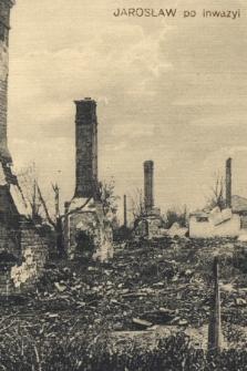 Jarosław, po inwazyi : przedmieście Górno-Leżejskie = Vorstadt