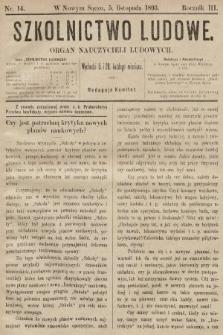 Szkolnictwo Ludowe : organ nauczycieli ludowych. 1893, nr14