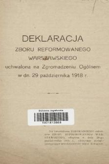 Deklaracja Zboru Reformowanego Warszawskiego uchwalona na Zgromadzeniu Ogólnem w dn. 29 października 1918 r.
