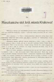 Do mieszkańców stoł. król. m. Krakowa i Ziemi Krakowskiej. [Inc.: Kilkanaście miesięcy już najdzielniejsi synowie naszej ziemi zmagają się w krwawym boju ...] : Kraków, dnia 11. lutego 1916 r.