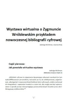 Wystawa wirtualna o Zygmuncie Wróblewskim przykładem nowoczesnej bibliografii cyfrowej [artykuł]