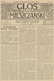 Glos Mieszczański : organ poświęcony sprawom mieszczaństwa polskiego. R. 2, 1912, nr 27