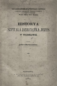Historya Szpitala Dzieciątka Jezus w Warszawie