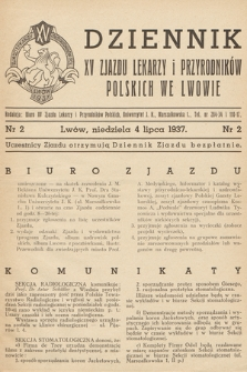 Dziennik XV Zjazdu Lekarzy i Przyrodników Polskich. 1937, nr 2