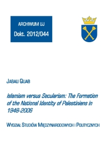 Islamism versus Secularism: The Formation of the National Identity of Palestinians in 1948-2006
