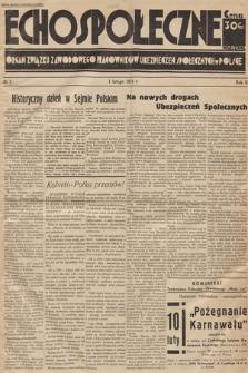 Echo Społeczne : organ Związku Zawodowego Pracowników Ubezpieczeń Społecznych w Polsce. R. 2. 1934, nr 2