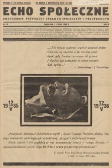 Echo Społeczne : dwutygodnik poświęcony sprawom społecznym i pracowniczym. R. 4. 1936, nr 10