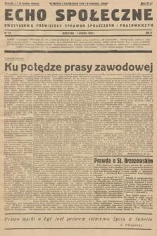 Echo Społeczne : dwutygodnik poświęcony sprawom społecznym i pracowniczym. R. 4. 1936, nr 23