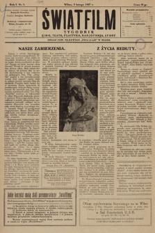 """Światfilm : kino, teatr, plastyka, radjofonja, sport : organ Tow. Filmowego """"Światfilm"""" w Wilnie. R. 1. 1927, nr 1"""