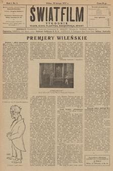 """Światfilm : kino, teatr, plastyka, radjofonja, sport : organ Tow. Filmowego """"Światfilm"""" w Wilnie. R. 1. 1927, nr 3"""