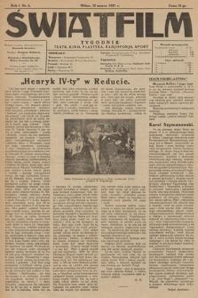 """Światfilm : kino, teatr, plastyka, radjofonja, sport : organ Tow. Filmowego """"Światfilm"""" w Wilnie. R. 1. 1927, nr 6"""