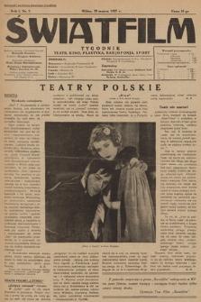"""Światfilm : kino, teatr, plastyka, radjofonja, sport : organ Tow. Filmowego """"Światfilm"""" w Wilnie. R. 1. 1927, nr 7"""